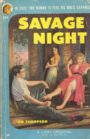 Lion 155 SAVAGE NIGHT by Jim Thompson