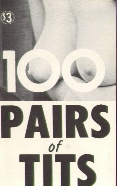 100 PAIRS OF TITS with Uschi and Dean Akerlund