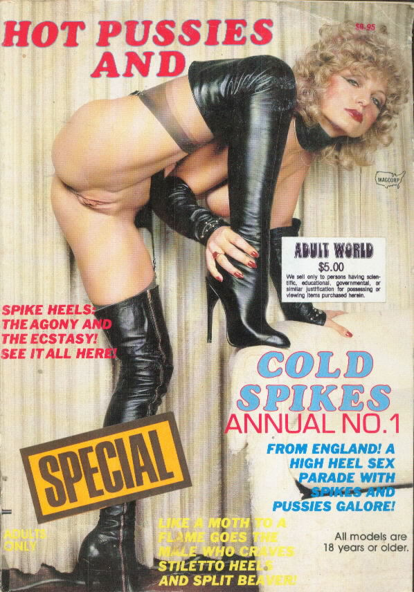 HOT PUSSIES AND COLD SPIKES <br>Annual No. 1