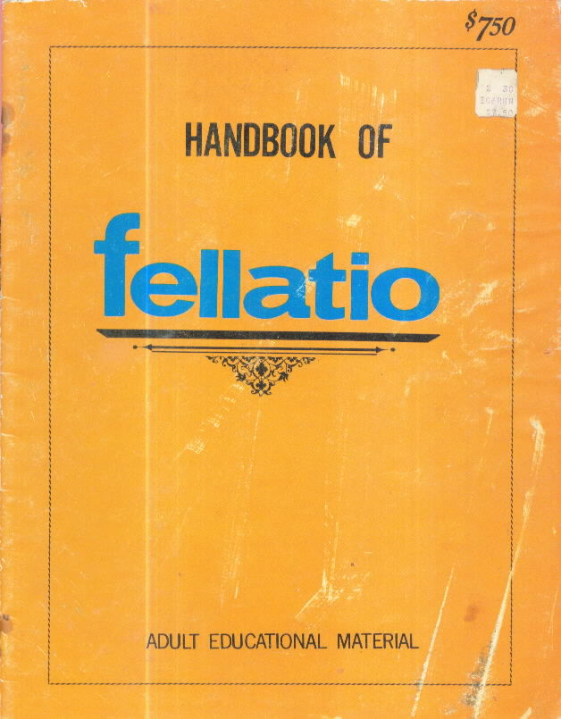 HANDBOOK OF FELLATIO (circa 1969-71)