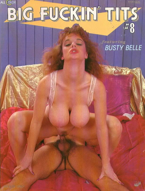 BIG FUCKIN TITS 8 with Busty Belle and others