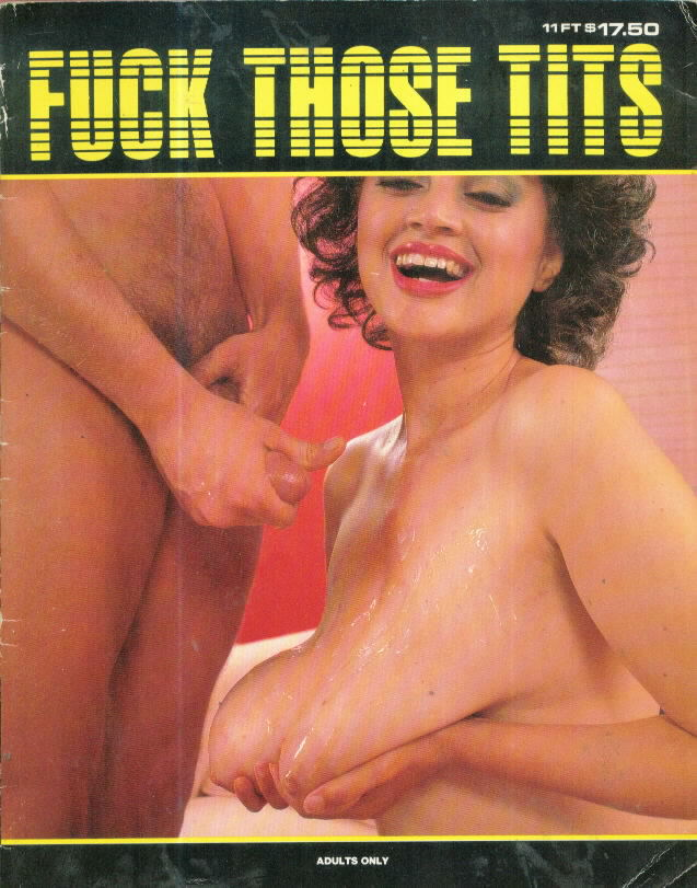 FUCK THOSE TITS (circa 1982?)