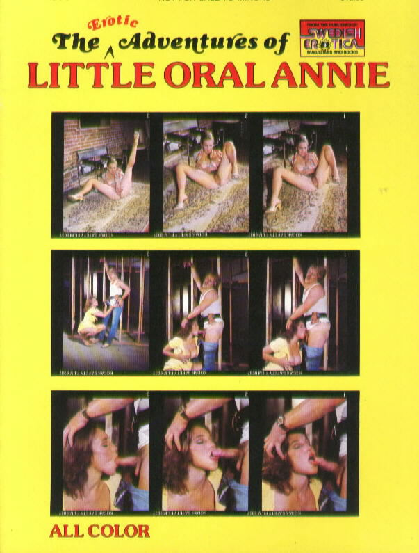 THE EROTIC ADVENTURES OF LITTLE ORAL ANNIE with Little Oral Annie