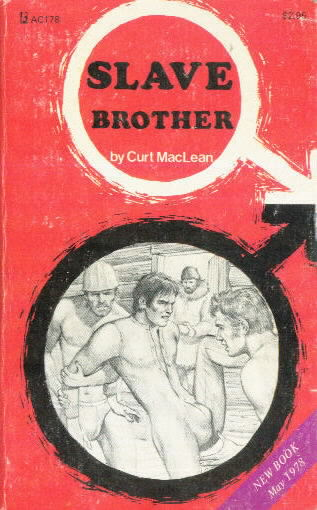 SLAVE BROTHER Curt MacLean