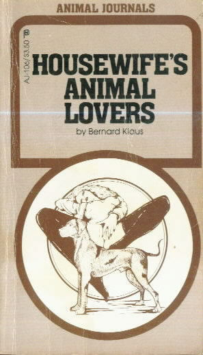 HOUSEWIFE'S ANIMAL LOVERS by Bernard Klaus