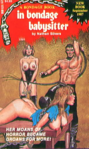 IN BONDAGE BABYSITTER by Nathan Silvers