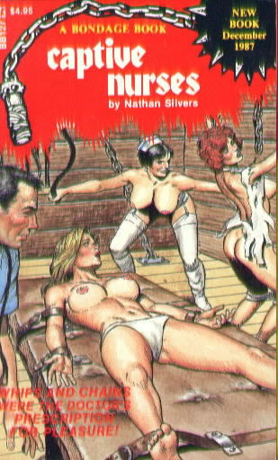 CAPTIVE NURSES by Nathan Silvers