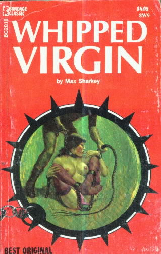 WHIPPED  VIRGIN by Max Sharkey
