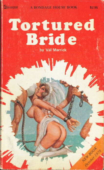 TORTURED BRIDE Val Marrick