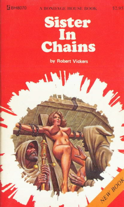 SISTERS IN CHAIN Robert Vickers