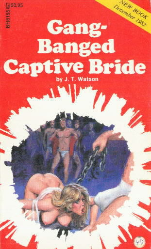 GANG-BANGED AND CAPTIVE BRIDE