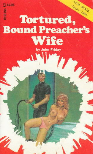TORTURED, BOUND PREACHER'S WIFE by John Friday