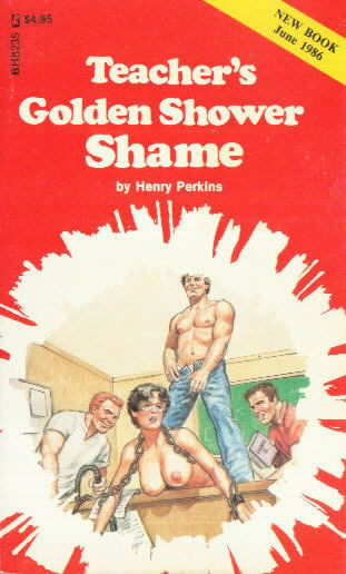 TEACHER'S GOLDEN SHOWER SHAME by Henry Perkins