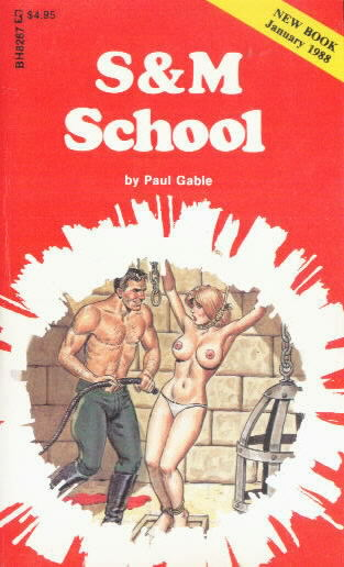 S&M SCHOOL by Paul Gable