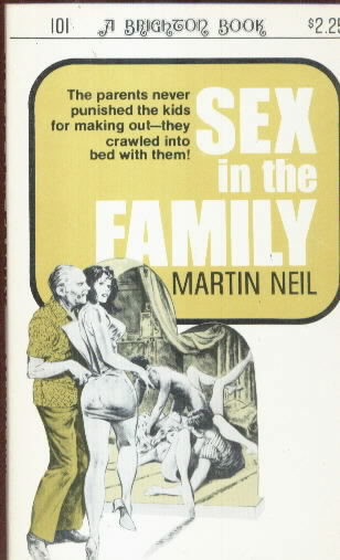 SEX IN THE FAMILY WAY by Martin Neil