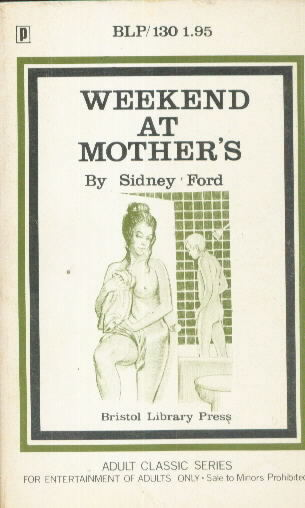 WEEKEND AT MOTHER'S by Sidney Ford