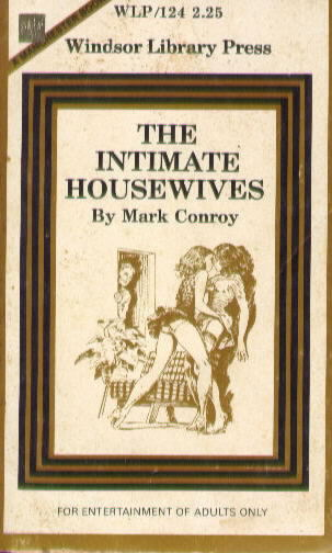 THE INTIMATE HOUSEWIVES by Mark Conroy