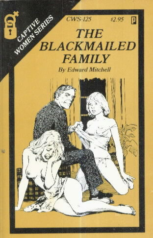 THE BLACKMAILED FAMILY by Edward Mitchell
