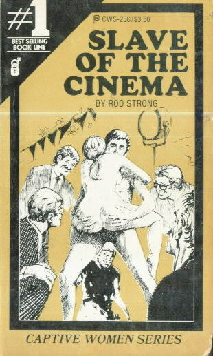 SLAVE OF THE CINEMA by Rod Strong