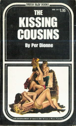 THE KISSING COUSINS by Per Dionne