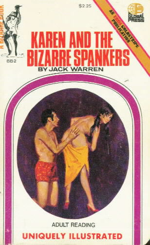 KAREN AND THE BIZARRE SPANKERS