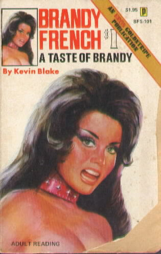 A TASTE OF BRANDY by Kevin Blake BFS 101