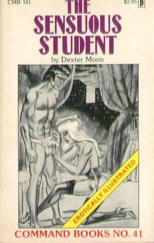 THE SENSUOUS STUDENT by Dexter Moon