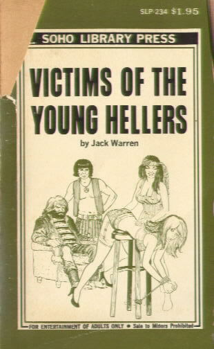VICTIMS OF THE YOUNG HELLERS by Jack Warren (Paul Little)