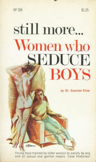 STILL MORE WOMEN WHO SEDUCE BOYS
