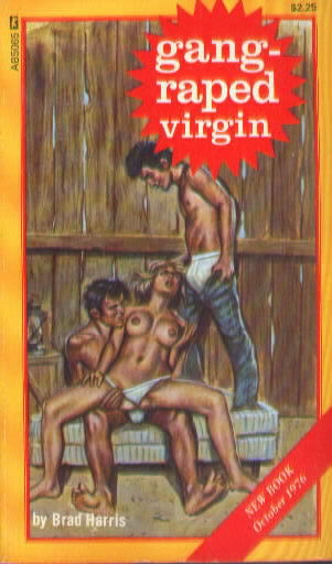 GANG-RAPED VIRGIN by Brad Harris