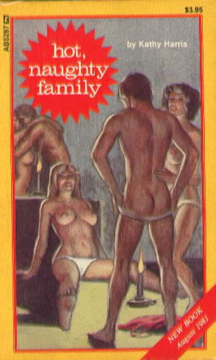 HOT NAUGHTY FAMILY by Kathy Harris