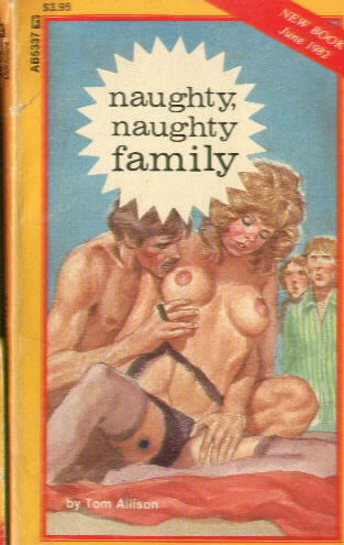NAUGHTY, NAUGHTY FAMILY by Tom Allison