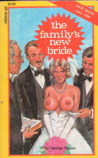 THE FAMILY'S NEW BRIDE by George Tipton