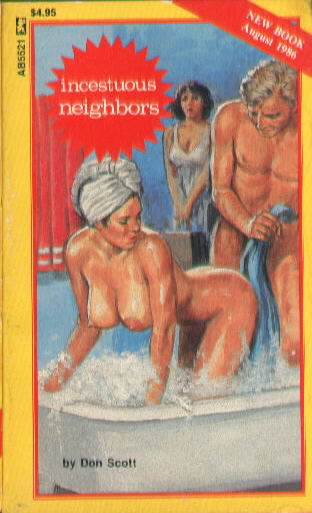 INCESTUOUS NEIGHBORS by Don Scott