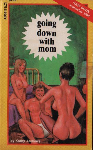 GOING DOWN WITH MOM by Kathy Andrews