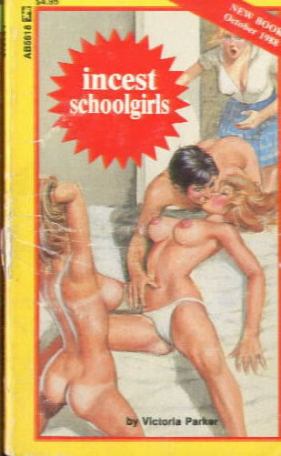 INCEST SCHOOLGIRLS by Victoria Parker