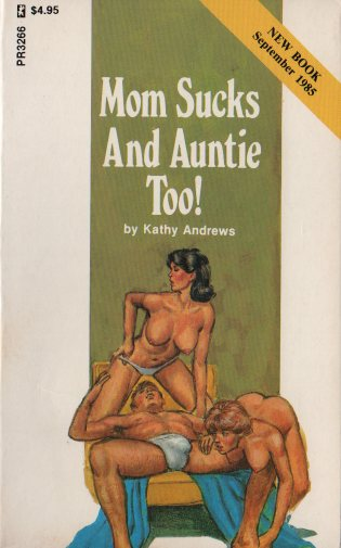 MOM SUCKS AND AUNTIE TOO! by Kathy Andrews