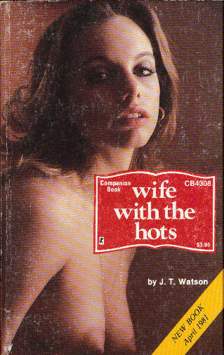 WIFE WITH THE HOTS by JT Watson
