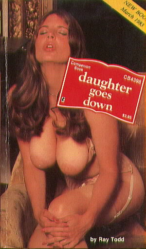 DAUGHTER GOES DOWN by Ray Todd
