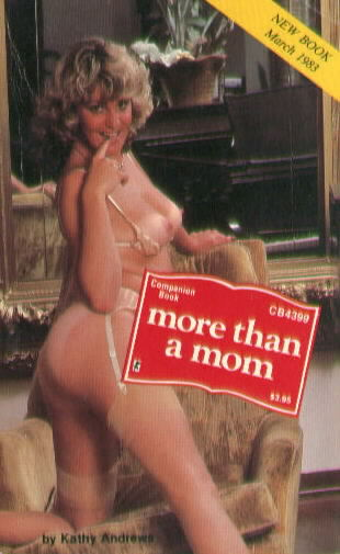 MORE THAN A MOM by Kathy Andrews