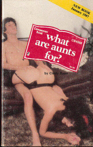 WHAT ARE AUNTS FOR? by Cindy Ryan