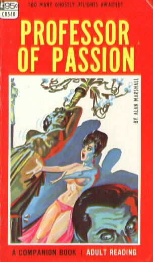 PROFESSOR OF PASSION by Alan Marshall