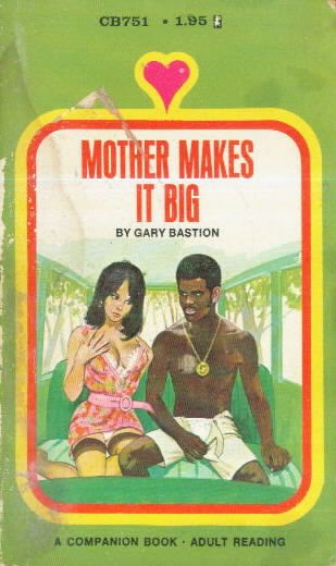 MOTHER MAKES IT BIG by Gary Bastion