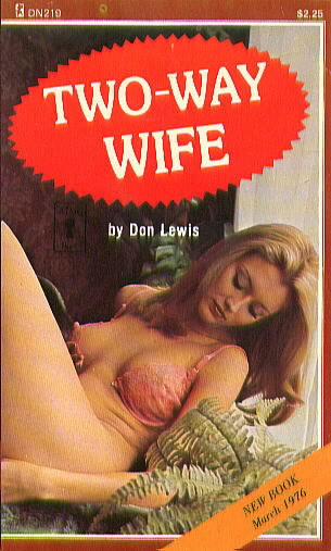 TWO-WAY WIFE by Don Lewis