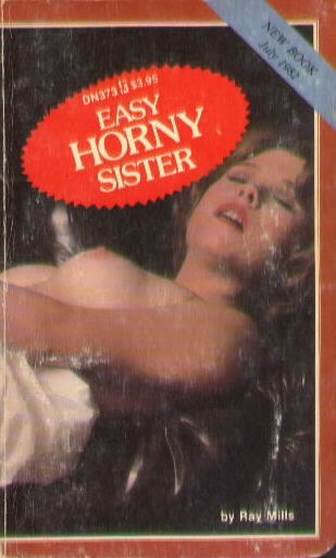 EASY HORNY SISTER by Ray Mills