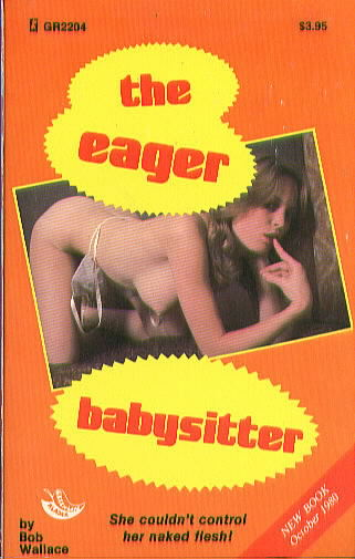 THE EAGER BABYSITTER by Bob Wallace