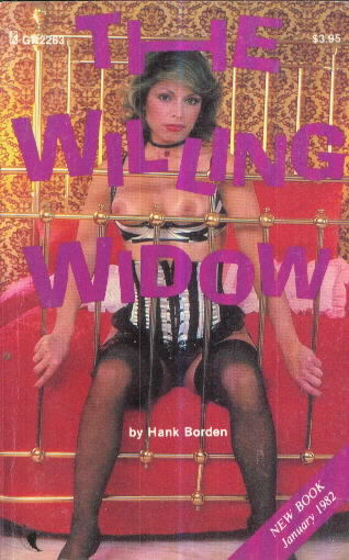 THE WILLING WIDOW by Hank Borden