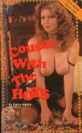 COUSIN WITH THE HOTS by Kathy Harris