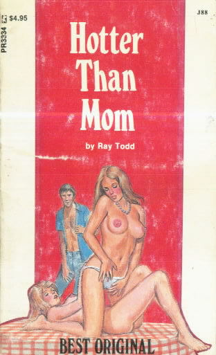 HOTTER THAN MOM by Ray Todd