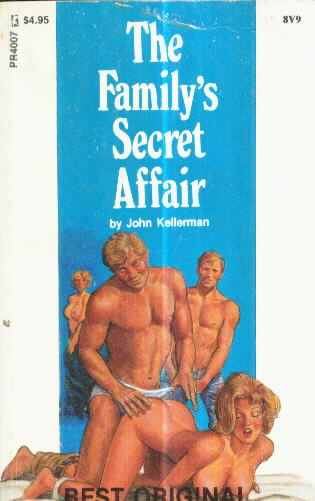 THE FAMILY'S SECRET AFFAIR by John Kellerman